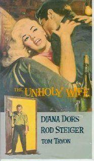 The Unholy Wife: Diana Dors, Rod Steiger, Tom Tryon, John Farrow: Movies & TV