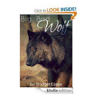 Big, Bad Wolf eBook Bridget Essex Kindle Store