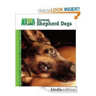 German Shepherd Dogs (Animal Planet Pet Care Library) eBook: Susan M. Ewing: Kindle Store
