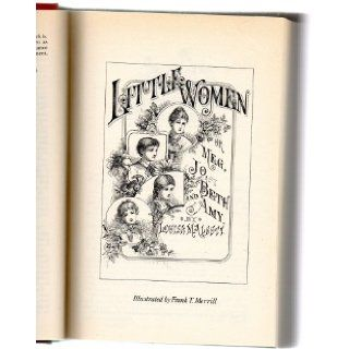 The Best of Louisa May Alcott Little Women, LIttle Men, Short Stories (Formerly published under the title Works of Louisa May Alcott) Louisa May Alcott, Claire Booss Books