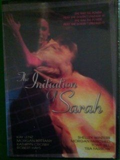 The Initiation of Sarah: Kay Lenz, Morgan Fairchild, Shelley Winters, Morgan Brittany, Robert Hays, Tony Bill, Tisa Farrow, Robert Day, Jay Benson: Movies & TV