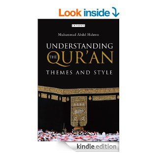 Understanding the Qur'an: Themes and Style eBook: Muhammad Abdel Haleem: Kindle Store