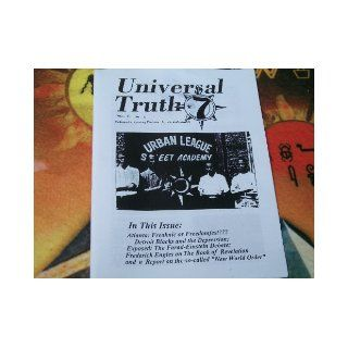 The Universal Truth (Dedicated to Teaching Freedom, Justice and Equality, Volume 2 Number 6) Clarence 13x, W.D.Fard, Elijah Muhammad, Malachi York Prince Allah Cuba, The full statement of Elijah Muhammad to the FBI Upon his arrest in 1945, The Wallace Far
