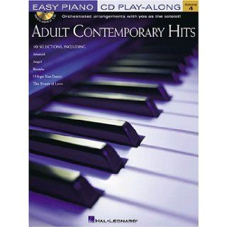 ADULT CONTEMPORARY HITS EASY PIANO CD PLAY ALONG VOLUME 4 Hal Leonard Corp. 0073999109191 Books