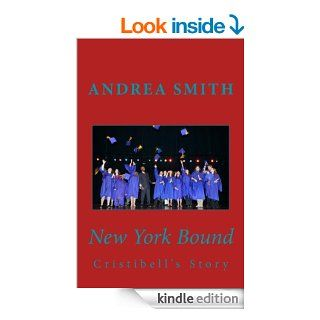 New York Bound (Cristibell)   Kindle edition by Andrea Renee Smith. Romance Kindle eBooks @ .