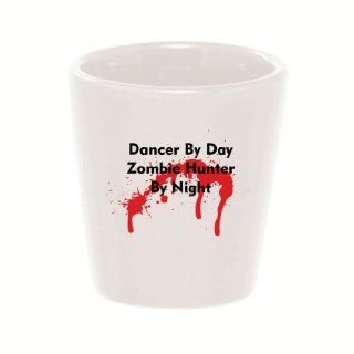 Mashed Mugs   Dancer By Day Zombie Hunter By Night   Ceramic Shot Glass Kitchen & Dining