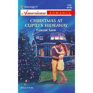 Christmas At Cupids Hideaway Connie Lane 9780373169962 Books