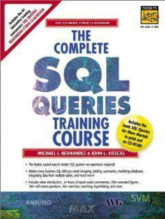 The Complete SQL Queries Training Course Michael J. Hernandez, John L. Viescas 9780130897275 Books