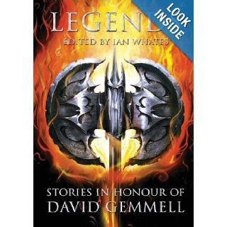 Legends Stories in Honour of David Gemmell Joe Abercrombie, Tanith Lee, James Barclay 9781907069574 Books