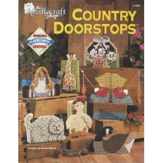 Country Doorstops (Plastic Canvas): Michele Wilcox: 0054525200964: Books