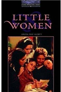 Little Women (Oxford Bookworms, Level 4) (9780194230360) Louisa May Alcott, Tricia Hedge Books