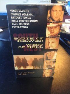 South of Heaven West of Hell [VHS]: Billy Bob Thornton, Luke Askew, Dwight Yoakam, Vince Vaughn, Bridget Fonda, Peter Fonda, Paul Reubens, Bud Cort, Michael Jeter, Bo Hopkins, Joe Unger, Matt Clark, Abe Shainberg, Auri Spigelman, Buck Owens, Dennis Hackin,