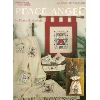 Peace Angel (Leisure Arts Cross Stitch Counted Graphs, Leaflets 911): Diane Brakefield: Books