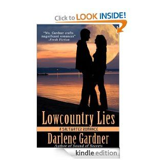 Lowcountry Lies (A Saltwater Romance)   Kindle edition by Darlene Gardner. Mystery & Suspense Romance Kindle eBooks @ .