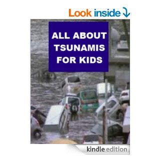 All about Tsunamis for Kids   Kindle edition by Sylvia Miner. Children Kindle eBooks @ .