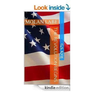 The Revolution Begins (Molon Labe)   Kindle edition by G.S. Kyle. Science Fiction & Fantasy Kindle eBooks @ .