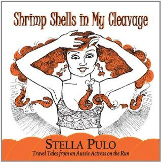 Shrimp Shells in My Cleavage: Music