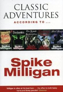 Classic Adventures According to Spike Milligan Spike Milligan 9780753508411  Books