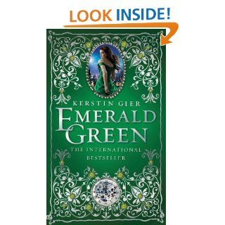 Emerald Green (The Ruby Red Trilogy) eBook: Kerstin Gier, Anthea Bell: Kindle Store
