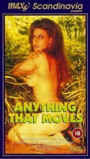 Anything That Moves [VHS] Selena Steele, Tracy Wynn, Tim Lake, Lee Chandler, Melody Moore, Joel Lawrence, Tony Tedeschi, Randy Spears, Nick Santiago, Steve Hatcher, Cassidy, Kristin Snapp, Arden Smith, John Leslie Movies & TV