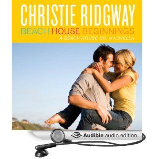 Beach House Beginnings (Audible Audio Edition) Christie Ridgway, Katie McAble Books