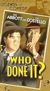 Abbott & Costello: Who Done It [VHS]: Bud Abbott, Lou Costello, Patric Knowles, William Gargan, Louise Allbritton, Thomas Gomez, William Bendix, Don Porter, Jerome Cowan, Mary Wickes, Ludwig St�ssel, Norman Abbott, Charles Van Enger, Erle C. Kenton, Ar