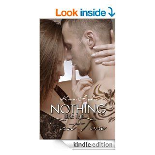 Nothing Like the First Time eBook: Keren Hughes: Kindle Store
