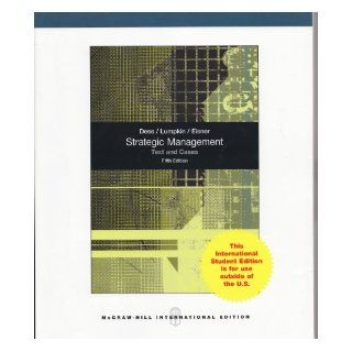 Strategic Management Text and Cases Fifth Edition Dess/Lumpkin/Eisner 9780071314053 Books