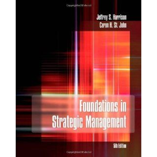 Foundations in Strategic Management [[5th (fifth) Edition]] Jeffrey S. Harrison Books