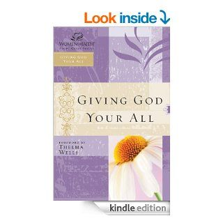 Giving God Your All: Women of Faith Study Guide Series   Kindle edition by Women of Faith. Religion & Spirituality Kindle eBooks @ .