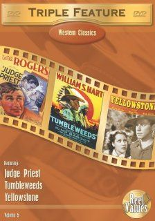 Western Classics Triple Feature, Vol. 5 (Judge Priest / Tumbleweeds / Yellowstone): Henry Hunter, Judith Barrett, Andy Devine, Alan Hale, Ralph Morgan, Monroe Owsley, Rollo Lloyd, Raymond Hatton, Paul Harvey, Paul Fix, Michael Loring, Claud Allister, Milto