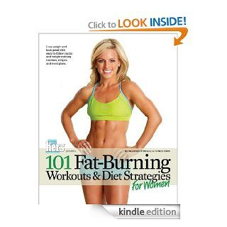 101 Fat Burning Workouts & Diet Strategies For Women (101 Workouts)   Kindle edition by Muscle & Fitness Hers. Health, Fitness & Dieting Kindle eBooks @ .