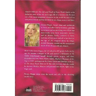 Train Wreck: The Life and Death of Anna Nicole Smith: Donna Hogan, Henrietta Tiefenthaler: 9781597775403: Books