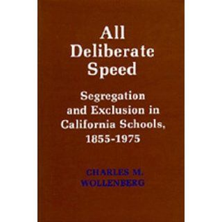 all deliberate speed With all deliberate speed (2004), the documentary by peter gilbert, examines the fight to defeat separate but equal which played out in several of our nation's.