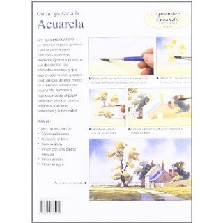 Como Pintar Con la Acuarela: Curso Basico de Pintura / Painting With Watercolours (Aprender Creando Paso a Paso / Learn Creating Step By Step) (Spanish Edition): William Newton: 9788496365452: Books