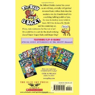 Super Diaper Baby 2: The Invasion of the Potty Snatchers: Dav Pilkey: 9780545175326: Books