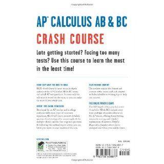 AP� Calculus AB & BC Crash Course Book + Online (Advanced Placement (AP) Crash Course): J. Rosebush, Staff of REA, Advanced Placement, Calculus Study Guides: 9780738608877: Books
