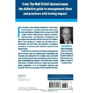 The Wall Street Journal Essential Guide to Management Lasting Lessons from the Best Leadership Minds of Our Time Alan Murray 9780061840333 Books