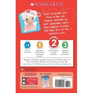 Scholastic Reader Level 2: Lalaloopsy: Chasing Rainbows: Jenne Simon, Prescott Hill: 9780545608039: Books