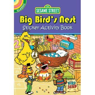 Sesame Street Classic Big Bird's Nest Sticker Activity Book (Sesame Street Activity Books) (English and English Edition) Sesame Street 9780486330693 Books