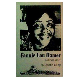 Fannie Lou Hamer, a biography Susan Kling Books