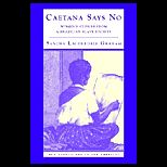 Caetana Says No : Womens Stories from a Brazilian Slave Society