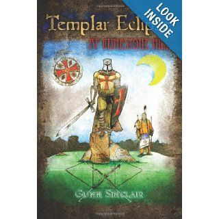 Templar Eclipse at Runestone Hill: Gunn Sinclair, Julie Sherman, Michelle Gracia, Rico Lindquist: 9781477511176: Books
