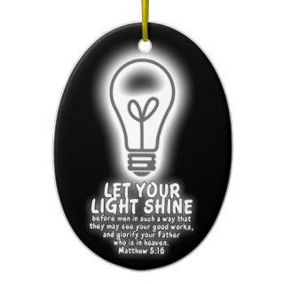 Let Your Light Shine Matthew 516 Bible Verse Glow Christmas Ornament
