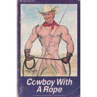Cowboy With A Rope (YS 119) (Young Stallions Series): Star Distributors, Craig Esposito: Books