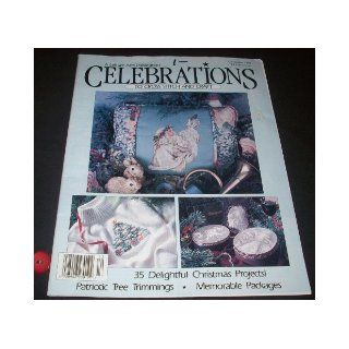 Celebrations to Cross Stitch and Craft (Volume 2, Number 6) Christmas 1991 Anne Van Wagner Childs Books