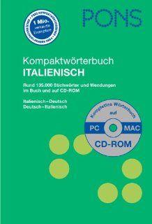 PONS Kompaktw�rterbuch Italienisch: Rund 130.000 Stichw�rter und Wendungen. Italienisch Deutsch / Deutsch Italienisch. Mit CD ROM: Susanne Godon, Federica Loreggian, Gudrun Neurauter: Bücher