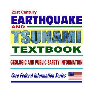 21st Century Earthquake and Tsunami Textbook Critical Geologic and Public Safety Information Tsunamis, Plate Tectonics, Seismology, Volcanic Activity, Protection from Tsunamis (Ring bound) Tsunami Information Center 9781592483952 Books