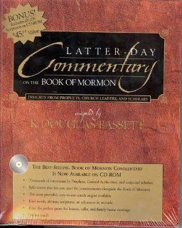 Latter Day Commentary on the Book of Mormon Insights From Prophets, Church Leaders, and Scholars Software