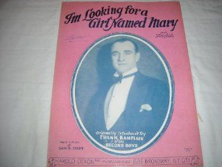 IM LOOKING FOR A GIRL KAMPLAIN 1926 SHEET MUSIC SHEET MUSIC 285: Music